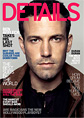 Ben Affleck in Details Magazine