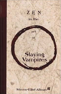 Zen in the Art of Slaying Vampires