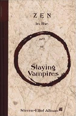 Zen in the Art of Slaying Vampires