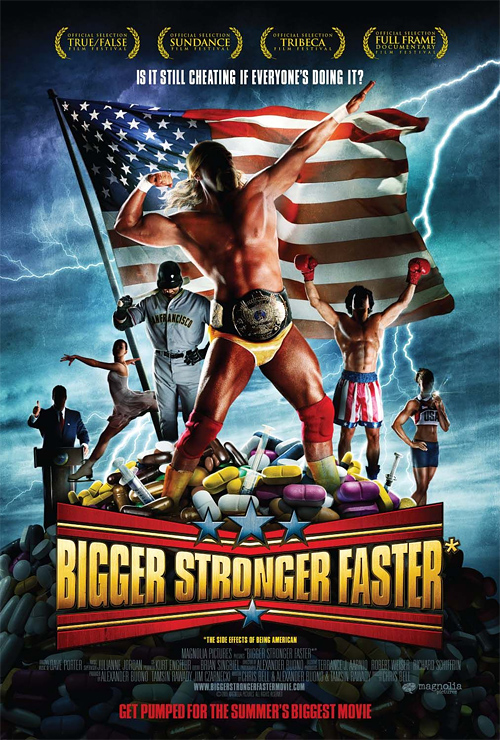 Bigger, Stronger, Faster Poster