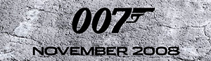 First Poster for James Bond 22: Quantum of Solace