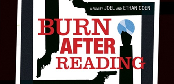 Two More Posters for The Coen Brother's Burn After Reading