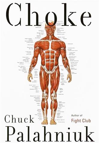 Chuck Palahniuk's Choke