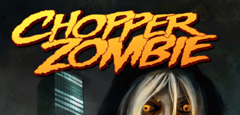 Chopper Zombie