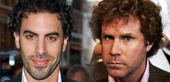 Sacha Baron Cohen and Will Ferrell