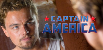 Rumor: Marvel Wants Leonardo DiCaprio as Captain America?