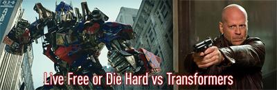 Live Free or Die Hard vs Transformers