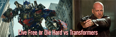 Live Free or Die Hard vs Transformers