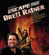 Escape from Bratt Ratner