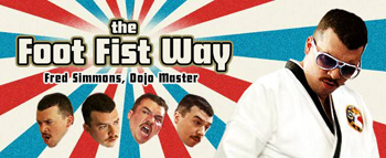 The Foot Fist Way Trailer