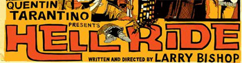Quentin Tarantino's Hell Ride Poster Debut