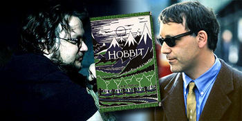 Who Should Direct The Hobbit - Guillermo vs Raimi