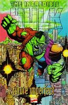 The Incredible Hulk: Future Imperfect