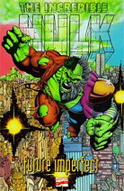 The Incredible Hulk: Future Imperfect