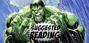 Suggested Reading: The Incredible Hulk - Incredible Hope!
