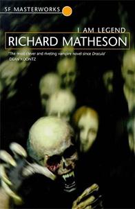 Richard Matheson's I Am Legend