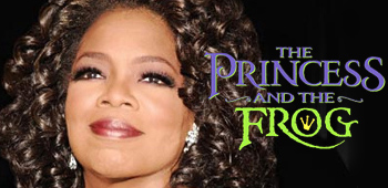 Oprah Winfrey in The Princess and the Frog