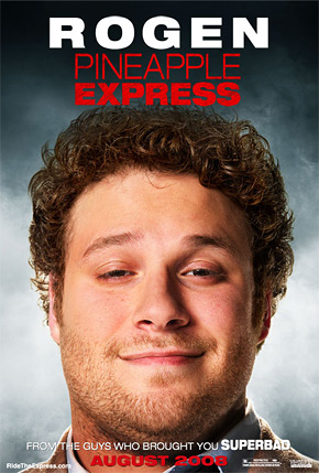 Pineapple Express - Rogen