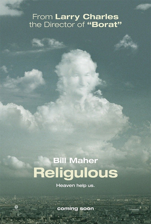 http://www.firstshowing.net/img/religulous-poster-big.jpg