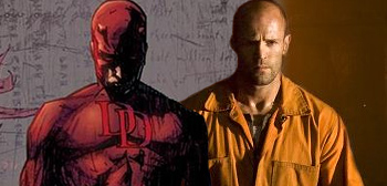 Jason Statham as Daredevil