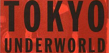Tokyo Underworld