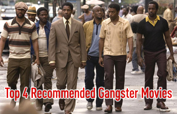 Top 4 Recommended Gangster Movies