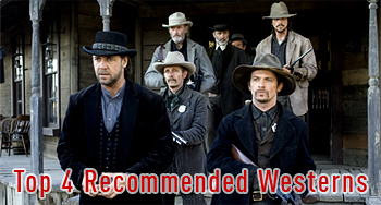 Top 4 Recommended Westerns