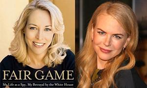Nicole Kidman and Valerie Plame