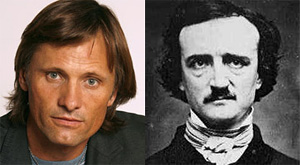 Viggo Mortensen as Edgar Allan Poe