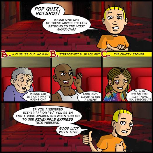 Theater Hopper #857 - Beware The Chatty Stoner