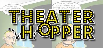 Theater Hopper