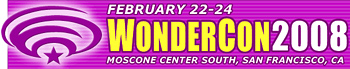 WonderCon 2008