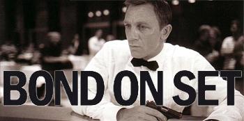 Bond on Set: Filming Quantum of Solace