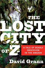 David Grann's The Lost City of Z