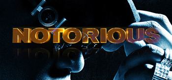 Fox Searchlight Unveils Final Notorious Poster