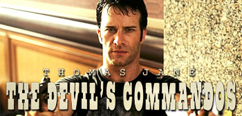 Thomas Jane in Devil's Commandos